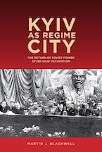 Kyiv as Regime City