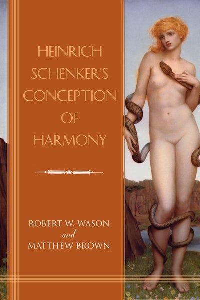 Heinrich Schenker's Conception of Harmony