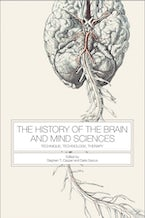 The History of the Brain and Mind Sciences