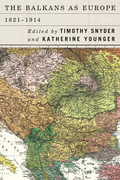 The Balkans as Europe, 1821-1914