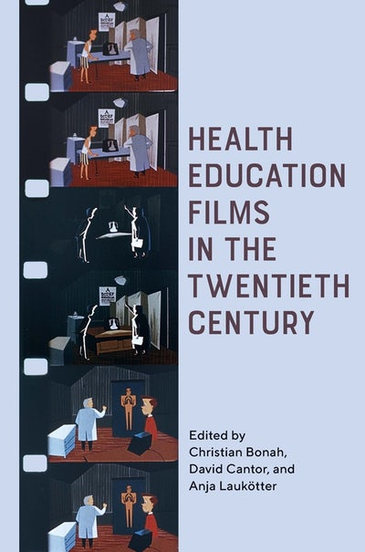 Health Education Films in the Twentieth Century