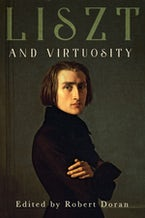 Liszt and Virtuosity