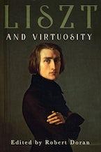 Liszt and Virtuosity