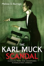 The Karl Muck Scandal