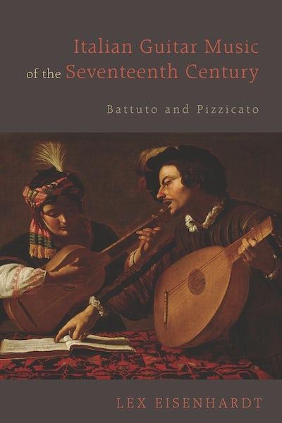Italian Guitar Music of the Seventeenth Century