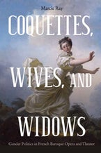 Coquettes, Wives, and Widows
