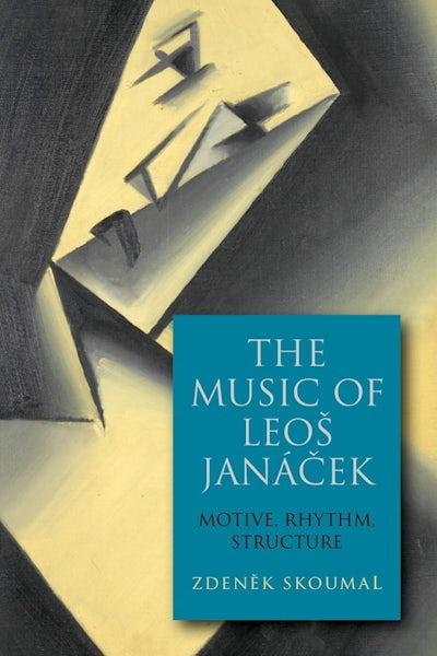 The Music of Leos Janácek