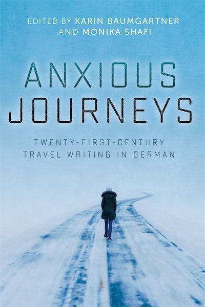 Anxious Journeys