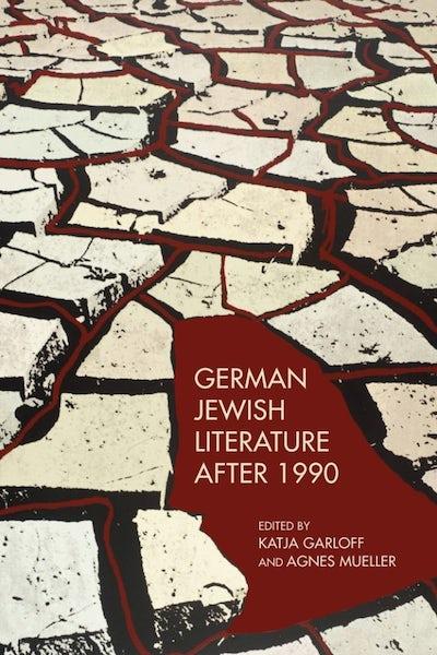 German Jewish Literature after 1990