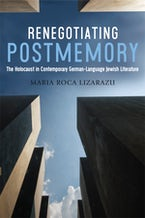 Renegotiating Postmemory