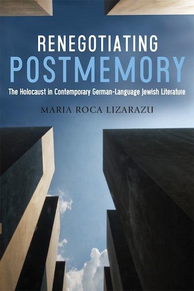 Renegotiating Postmemory