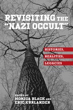 "Revisiting the ""Nazi Occult"""