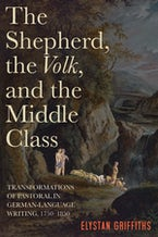 The Shepherd, the Volk, and the Middle Class