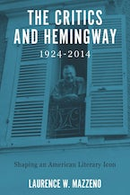 The Critics and Hemingway, 1924-2014