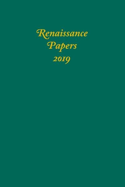 Renaissance Papers 2019