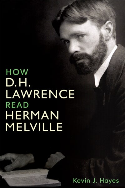 How D. H. Lawrence Read Herman Melville