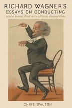 Richard Wagner's Essays on Conducting