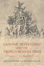 Canonic Repertories and the French Musical Press