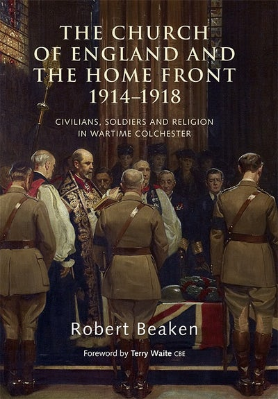 The Church of England and the Home Front, 1914-1918