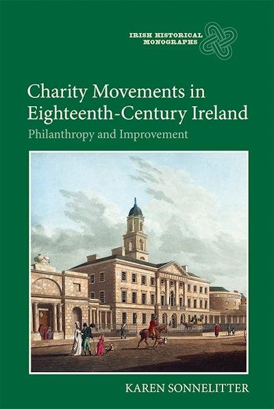 Charity Movements in Eighteenth-Century Ireland