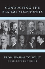 Conducting the Brahms Symphonies