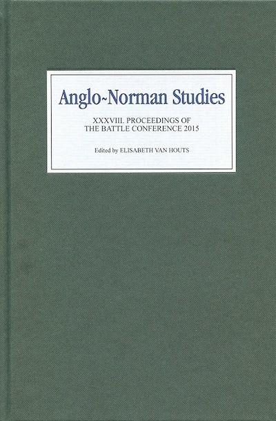 Anglo-Norman Studies XXXVIII