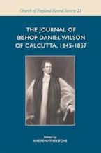 The Journal of Bishop Daniel Wilson of Calcutta, 1845-1857