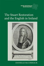 The Stuart Restoration and the English in Ireland