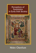 Perceptions of Femininity in Early Irish Society
