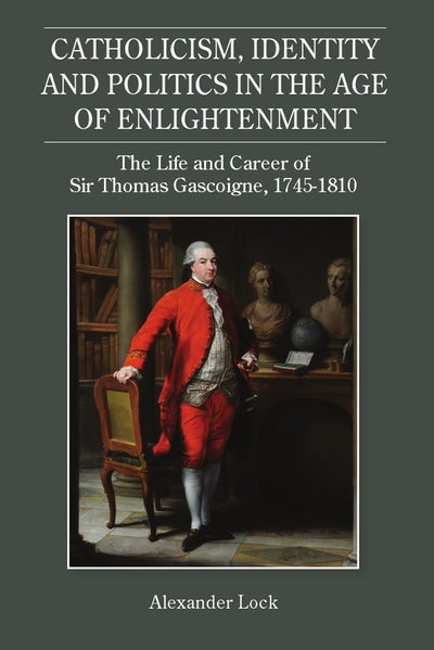 Catholicism, Identity and Politics in the Age of Enlightenment