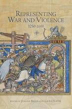 Representing War and Violence, 1250-1600
