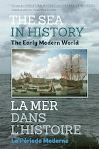 The Sea in History - The Early Modern World