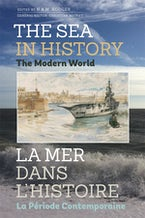 The Sea in History - The Modern World