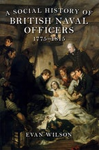 A Social History of British Naval Officers, 1775-1815