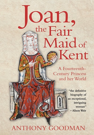 Joan, the Fair Maid of Kent