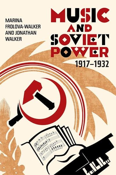 Music and Soviet Power, 1917-1932