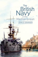 The British Navy in the Mediterranean
