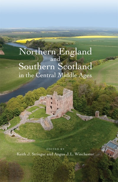 Northern England and Southern Scotland in the Central Middle Ages
