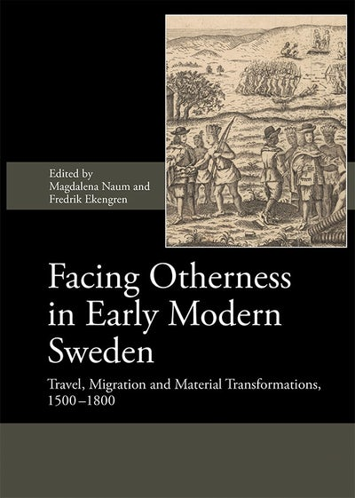 Facing Otherness in Early Modern Sweden