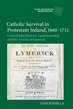 Catholic Survival in Protestant Ireland, 1660-1711