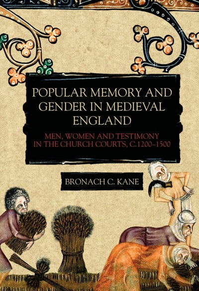 Popular Memory and Gender in Medieval England