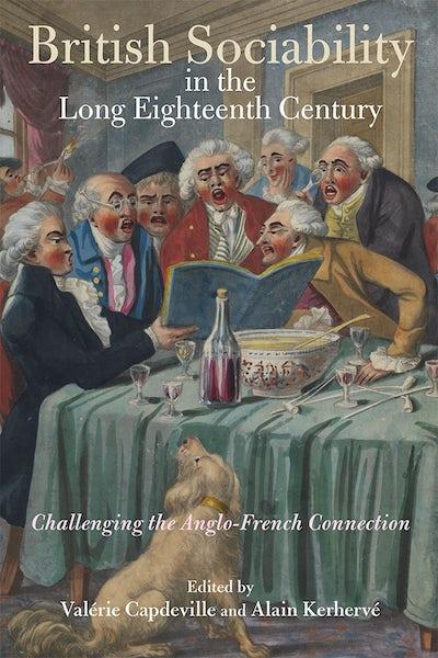 British Sociability in the Long Eighteenth Century