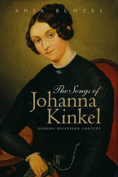 The Songs of Johanna Kinkel