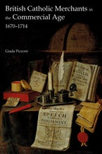 British Catholic Merchants in the Commercial Age