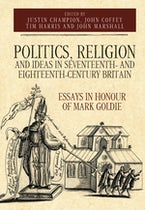 Politics, Religion and Ideas in Seventeenth- and Eighteenth-Century Britain