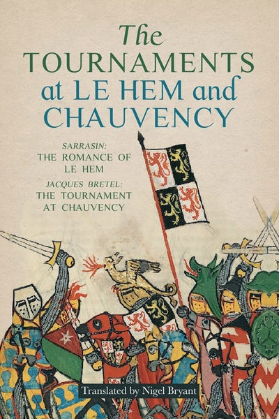 The Tournaments at Le Hem and Chauvency