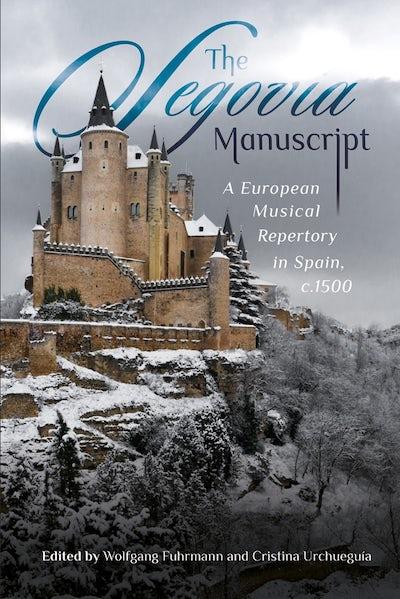 The Segovia Manuscript
