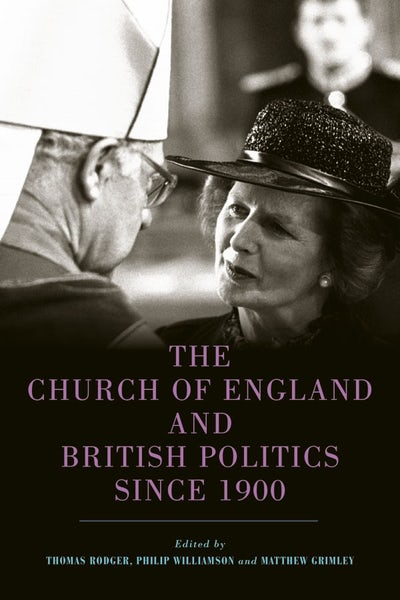 The Church of England and British Politics since 1900