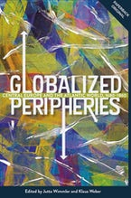 Globalized Peripheries