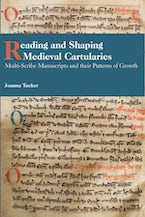 Reading and Shaping Medieval Cartularies